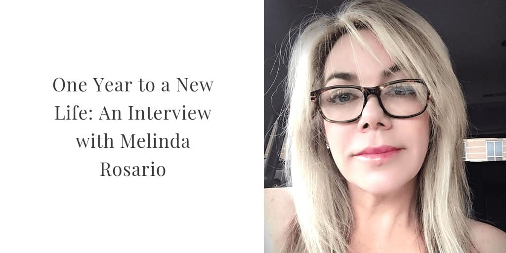 One Year to a New Life: An Interview with Melinda Rosario